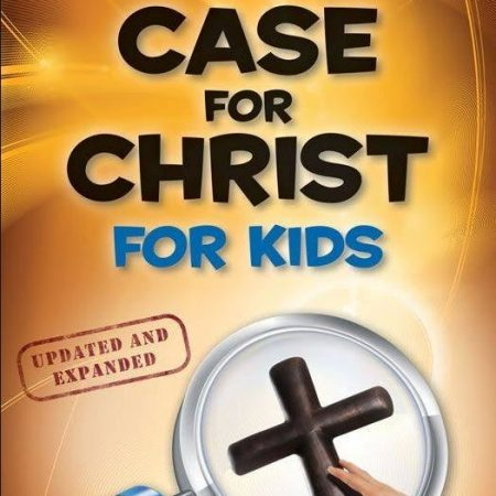 Case for Christ for Kids
